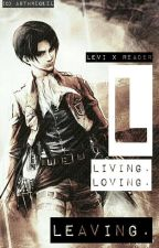 L 《Levi X Reader》 by Shivaille
