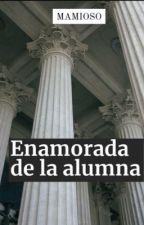 Enamorada De La Alumna by Bescritoraa