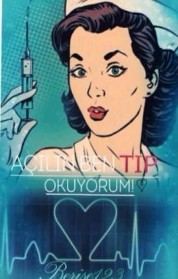 Açılın Ben Tıp Okuyorum ! (Düzenleniyor)