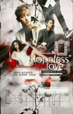 Hopeless Love (Malay ver.) by hxfqh02