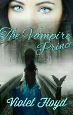 The Vampire Prince by xx_southernviolet_xx