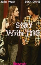 Stay with me. by Ginevrah-