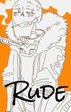 Rude || One-shot lemon || SF! Papyrus x reader by Korine-chan