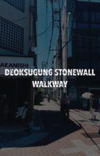 DEOKSUGUNG STONEWALL WALKWAY - TEN by queenmeiqi