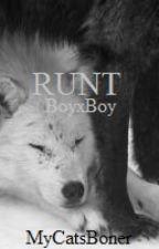 Runt (BoyxBoy) by MyCatsBoner