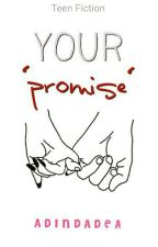 Your Promise by deaadin