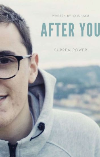 After You || SurrealPower