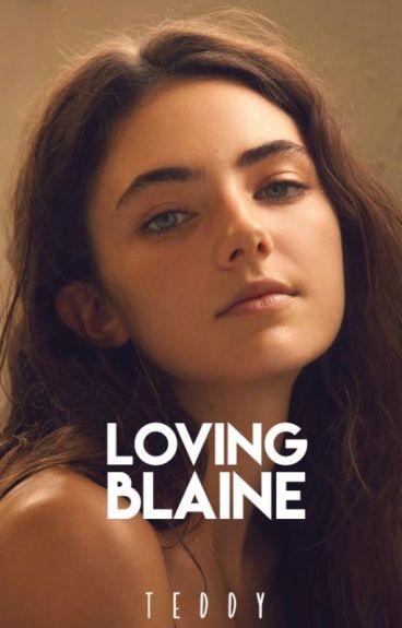 Loving Blaine | ✓