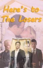 Here's to the Losers by AndrewHeard8