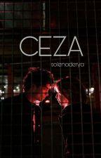 CEZA (#wattys2016) by Manyak-Yazar