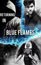 Returning in Blue flames by _Black_Rainbows