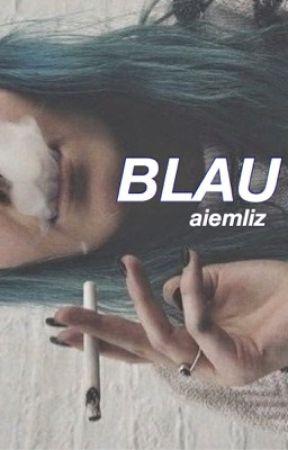 BLAU by aiemliz