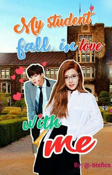 °•My Student Fell In Love With Me °•// BTS Jimin FF//(completed)