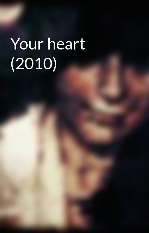 Your heart (2010) by CarinaRina