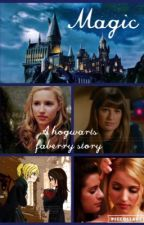Magic (faberry) by ellienerd14
