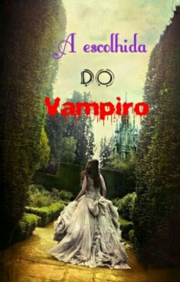 A escolhida do Vampiro