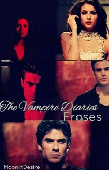 Frases The Vampire Diaries