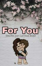 For You (L.S) by DoceCriatura