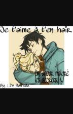 Je t'aime à t'en haïr. (Bellarke Story) TOME 1 by ImWanheda