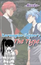 KarmaGisa Shipper's The Type ‖Book ➊‖ by -Kuuko-