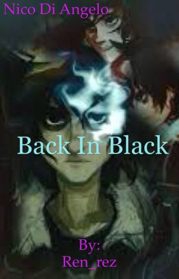 Back In Black (Nico di Angelo)