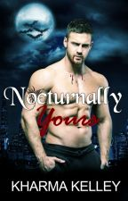 Nocturnally Yours (Agents of The Bureau, #2) by Kharma_Kelley
