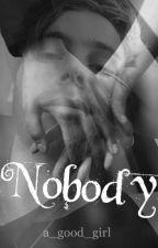 NOBODY |Luke Hemmings| by a_good_girl