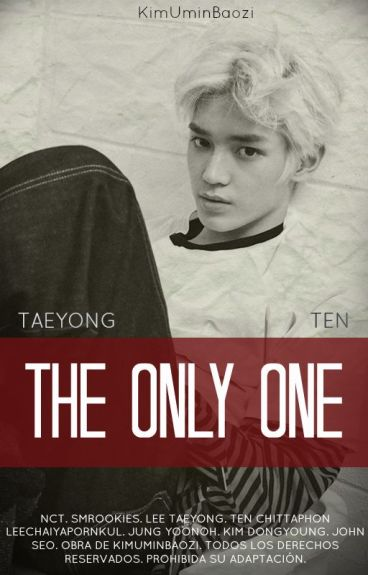 The Only One [TaeTen] [NCT]