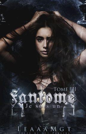 Je suis un Fantôme TOME III by LeaaaMgt