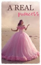 A Real Princess by bellaaa0910