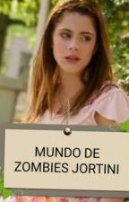 Mundo De Zombies Jortini ❤❤❤ by vaniapop