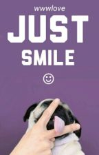 Just Smile  by wwwlove