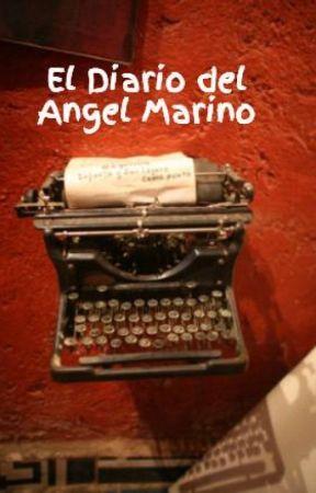 El Diario del Angel Marino by xiolennis96