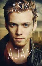 Ask Adam by _Its_Adam_Milligan_