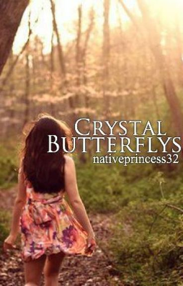 Crystal Butterflys (sequel to Change is a given)