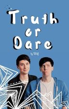 Truth or Dare (Dan Howell/Phil Lester)  by writing-wolf
