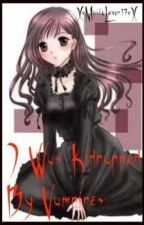 I Was Kidnapped By Vampires  (FINISHED) by TalkBroadwayToMe