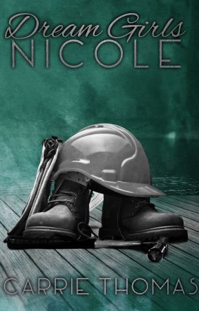 Dream Girls: Nicole by CarrieThomasAuthor