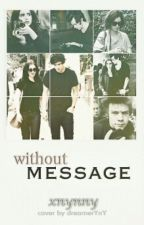 without message | h.s by kayleeigh