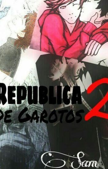 República De Garotos 2 ✔