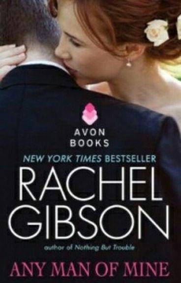 Мужчина Моей Мечты- Рейчел Гибсон