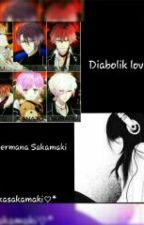 Diabolik Lovers : La hermana Sakamaki  by yoonminisrealperfec