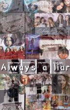 """""""Always A Liar"""" [PLL]  by Yamxli"""