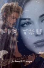 Fix you || N.H. by toutletemps