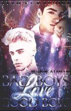 Bad Boys Love Good Boys  BoyxBoy by 11LookAtMeh11