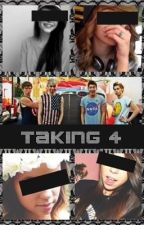 Taking 4 (A 5sos Fanfic) by tbfhkylie