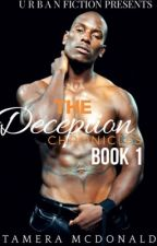 The Deception Chronicles Book #1  by br33zywif3_