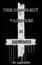 The Different: Vampires N' Demons [Book2] by Jaguarte