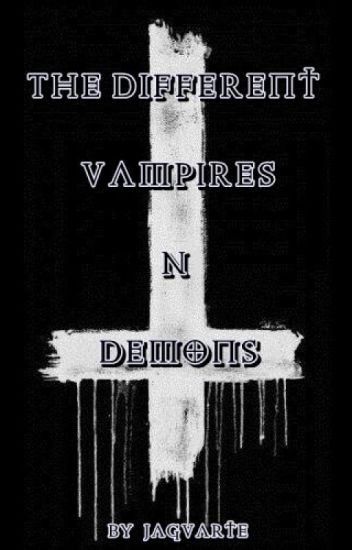 The Different: Vampires N' Demons [Book2]