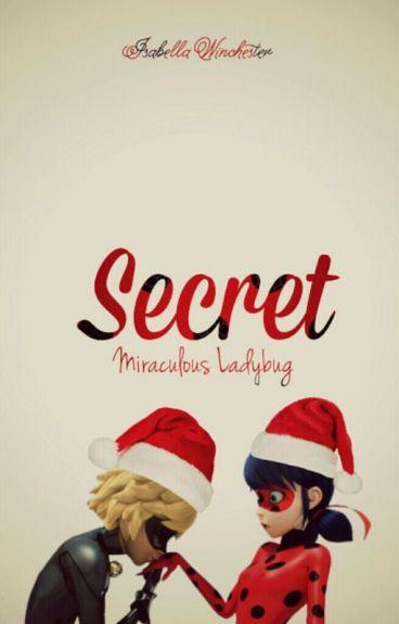 Secret [Miraculous Ladybug]